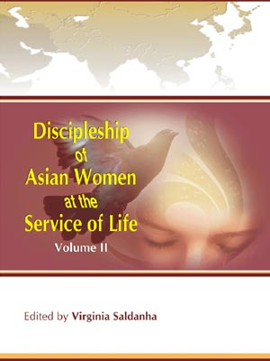 Discipleship of Asian Women at the Service of Life  Volume II