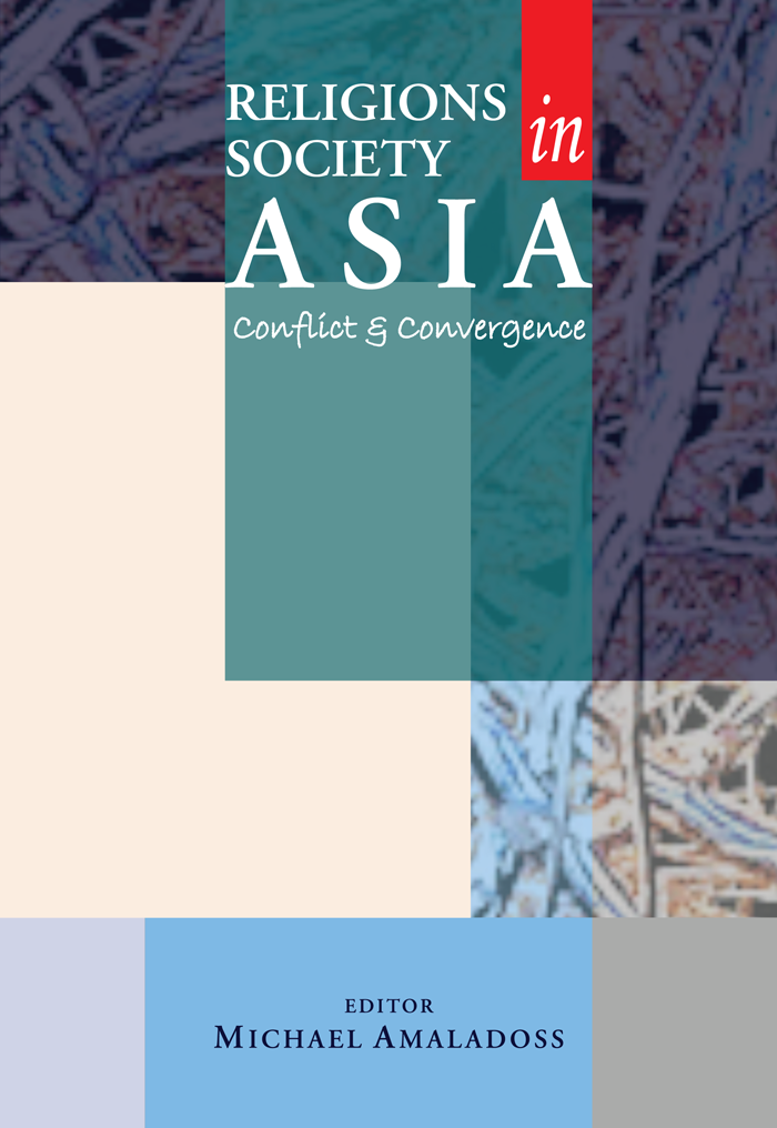 RELIGIONS IN SOCIETY IN ASIA Conflict & Convergence