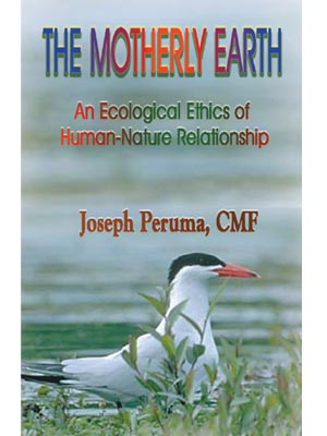 The Motherly Earth: An Eccological Ethics of Human Nature Relationship
