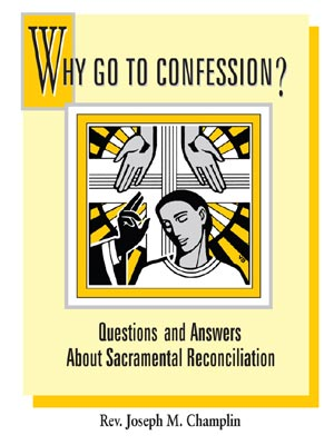 Why Go To Confession