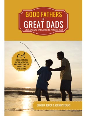 Good Fathers to Great Dads
