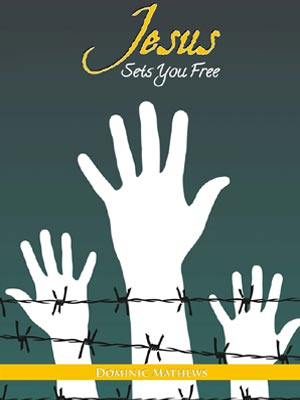 Jesus Sets You Free