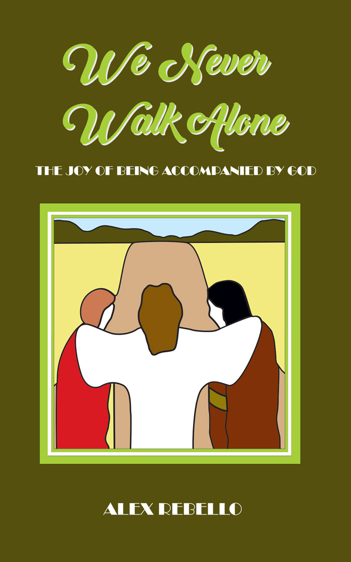 We Never Walk Alone The Joy of Being Accompanied by God