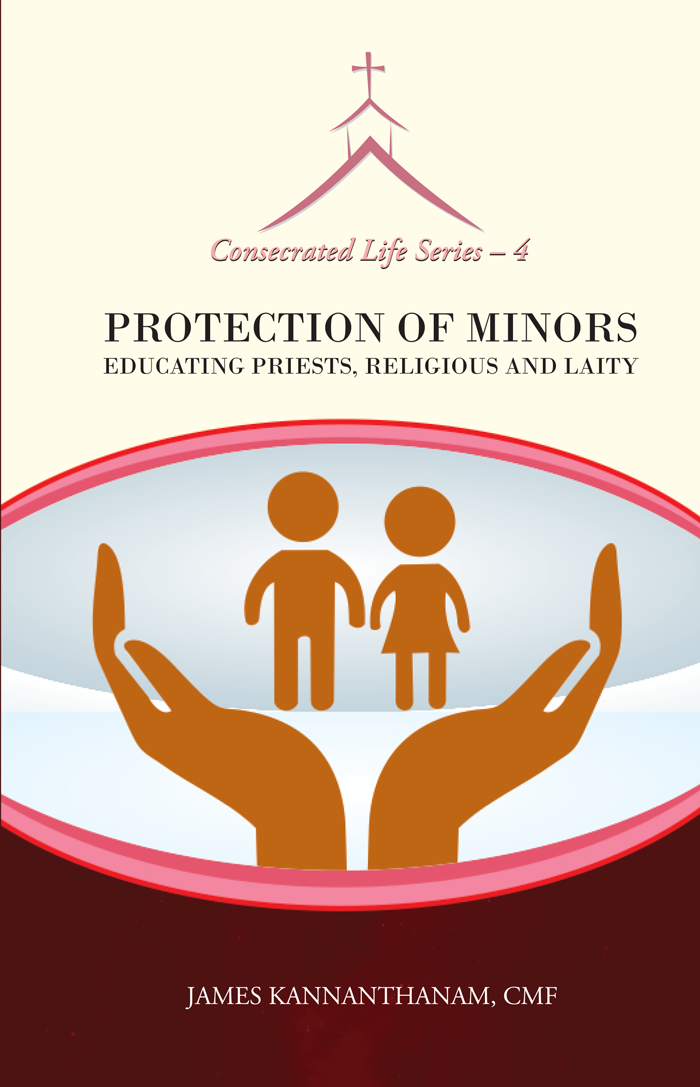 PROTECTION OF MINORS EDUCATING PRIESTS, RELIGIOUS AND LAITY