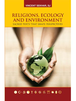 Religions, Ecology and Environment