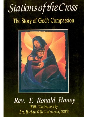 Station  of The Cross: The Story of Gods Compassion