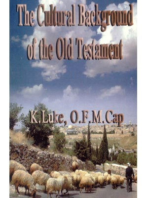 The Cultural Background of the Old Testament